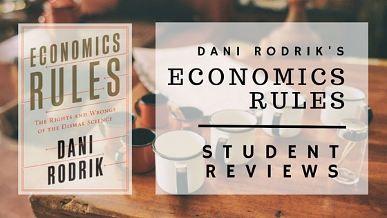 Economics Students Review Rodrik's Economics Rules