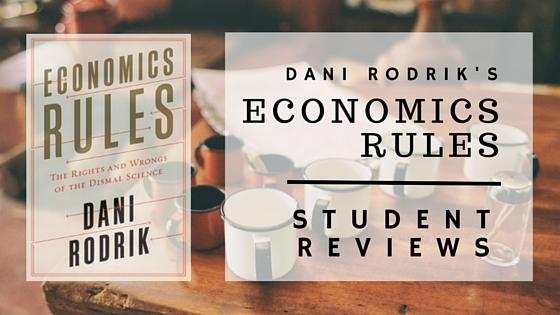 Economics Students Review Rodrik's EconomicsRules