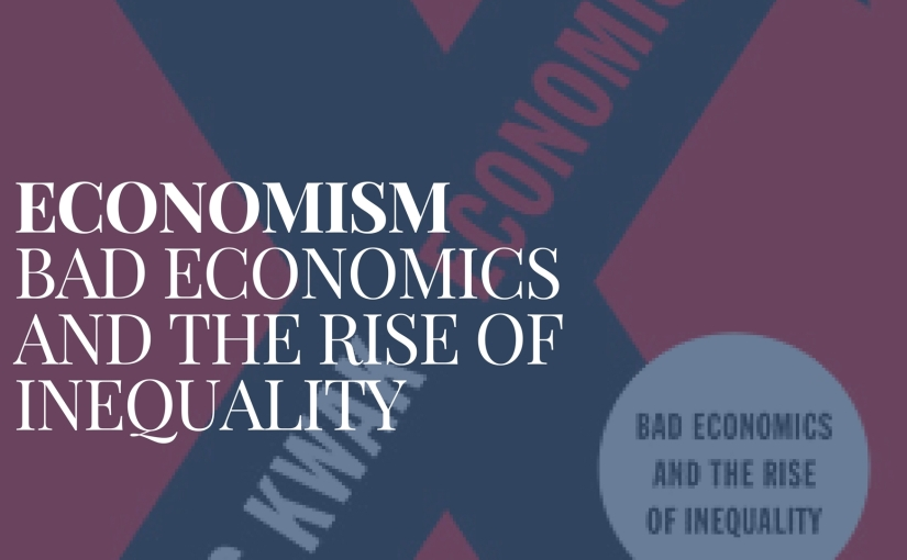 A review of James Kwak's Economism
