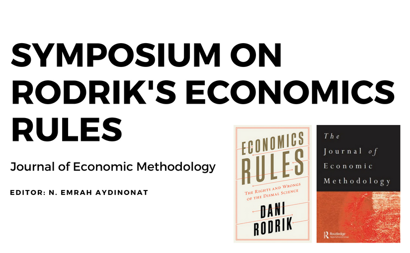 Symposium on Dani Rodrik's Economics Rules